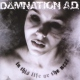 Damnation A.d. In This Life or the Next