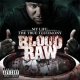 Blood Raw My Life True Testimony