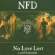 N.f.d. No Love Lost -Live & Unre