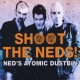Ned´s Atomic Dustbin Shoot the Neds