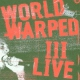V / A World Warped Iii Live