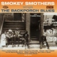 Smothers, Smokey Blackporch Blues