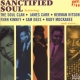 V / A Sanctified Soul