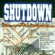 Shutdown Few and Far Between