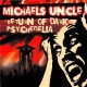 Michaels Uncle Return of Dark Psychedelia