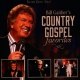 Gaither, Bill & Gloria Country Gospel Favorites