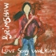 Grimshaw, J.c. Love Song Walking