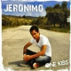 Jeronimo One Kiss