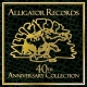 Var Alligator Records 40th..