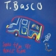 T.basco Songs From the Mobile..