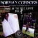 Connors, Norman Take It To the Limit/Mr.C