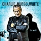 Musselwhite, Charlie Well