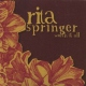 Springer, Rita CD Worth It All