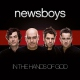 Newsboys In the Hands of God