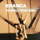 Branca, Glenn World Upside Down