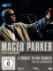 Parker, Maceo A Tribute To Ray Charles