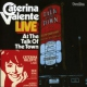 Valente, Caterina Live At the Talk of the..