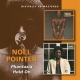 Pointer, Noel Phantazia/Hold On