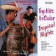Muller, Werner Tropical Nights / Top..