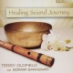 Oldfield, Terry Healing Sound Journey