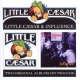 Little Caesar Little Caesar/ Influence