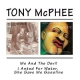 Mcphee, Tony Me & the Devil/I Asked...
