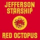 Jefferson Starship Red Octopus =Remastered=