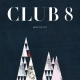 Club 8 Above the City -Lp+Cd-
