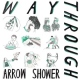 Way Through Arrow Shower [LP]