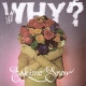 Why? Eskimo Snow [LP]