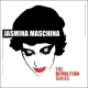 Maschina, Jasmina Demolition Series [LP]