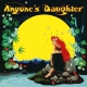 Anyone´s Daughter Anyone´s Daughter-Remast-