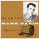 Davis, Hank One Way Track