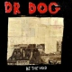 Dr. Dog Be the Void -Digi-