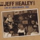 Healey, Jeff -band- Live At Grossmans - 1994
