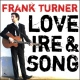 Turner, Frank Love Ire & Song