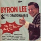 Lee, Byron & The Dragonai Man & His Music