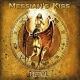 Messiah´s Kiss Metal