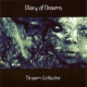 Diary Of Dreams Dream Collector