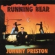Preston, Johnny Running Bear