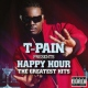 T-pain T-Pain Presents Happy..