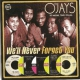 O´jays We´ll Never Forget You