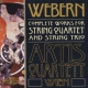 Webern, A. Complete Works For String