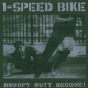 One Speed Bike Droopy Butt Begone! [LP]