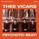 Thee Vicars Psychotic Beat [LP]