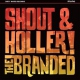 Branded Shout and Holler [LP]
