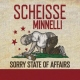 Scheisse Minnelli CD Sorry State of Affairs