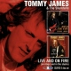 James, Tommy & Shondells Live and On Fire