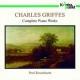 Griffes, C.t. Complete Piano Works