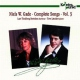 Gade, N.w. Complete Songs Vol.3